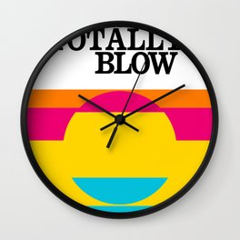Some Stuff Doesn't Totally Blow—design/fun/colorful Wall Clock