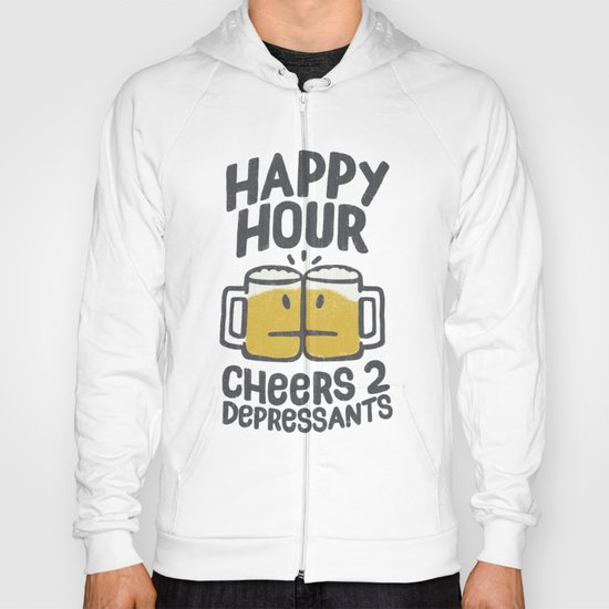 Happy Hour Hoody