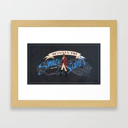 Between the Sinners and the Saints Framed Art Print