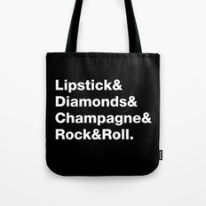 Lipstick& Diamonds& Champagne& Rock&Roll Tote Bag