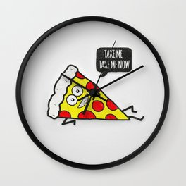 Funny & Cute Delicious Pizza Slice wants only you! Wall Clock