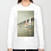 sailing Long Sleeve T-shirts featuring Sailing by JMcCool