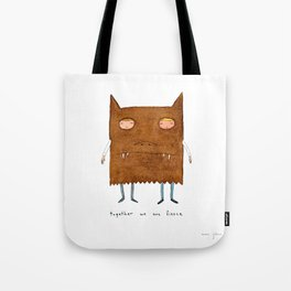 together we are fierce Tote Bag