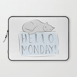 Have a nice monday, Cat Laptop Sleeve