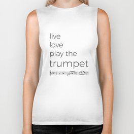 Live, love, play the trumpet Biker Tank