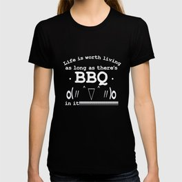 Life is worth living as long as there's BBQ in it | Kaomoji T-shirt
