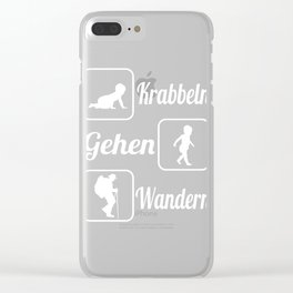"""A Nice German Hiking Tee For Hikers Saying """"Krabbeln Gehen Wandern"""" T-shirt Design Mountains Nature Clear iPhone Case"""