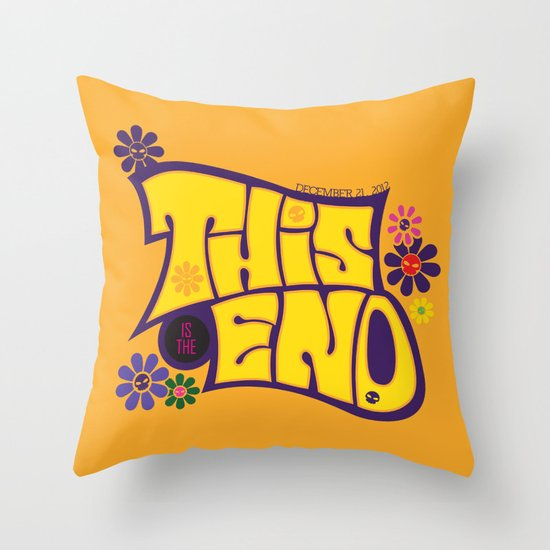 This is THE END Throw Pillow
