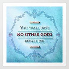 EXODUS 20:3 Art Print