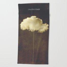 Im a cloud stealer Beach Towel