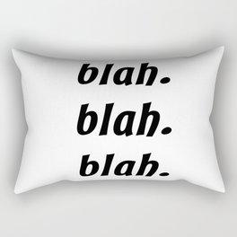 Blah. Blah. Blah. Rectangular Pillow