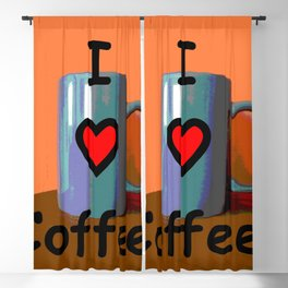 I love coffee Blackout Curtain