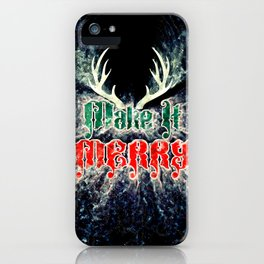 Make It Merry iPhone Case