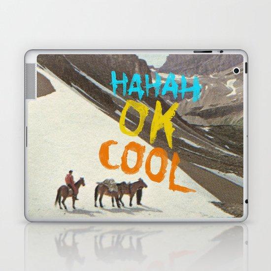 HAHAH OK COOL Laptop & iPad Skin