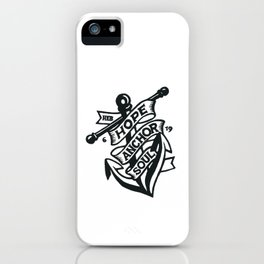 Anchor for the Soul iPhone Case