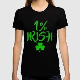 St Patricks Day Gifts 1% Irish Shamrock  Funny Shirt T-shirt