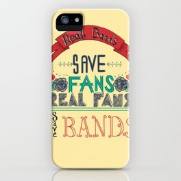 Real Bands save fans iPhone Case