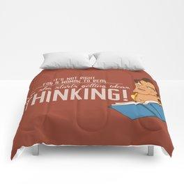 Thinking! Comforters