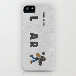 Liar iPhone Case