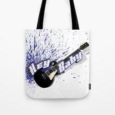 Hey Baby Guitar Tote Bag