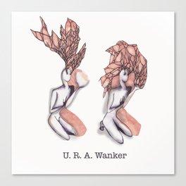 U. R. A. Wanker Canvas Print