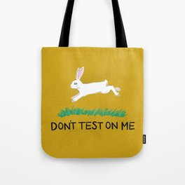 Don't Test On Me Tote Bag