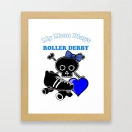 My Mom Plays Roller Derby (Girl) Framed Art Print
