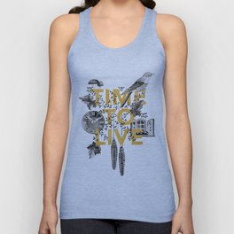 Time to live Unisex Tank Top