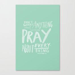 Dont Worry, Pray x Mint Canvas Print