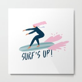 Surf's up! Metal Print