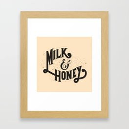 Milk and Honey Framed Art Print