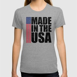 ffa4fa6f0 Made In The USA Perfect 4th of July Patriotic Gift T-shirt