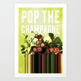 Pop the Champagne in Lime Art Print