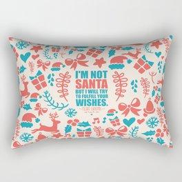I'm not santa - Christmas Quote Rectangular Pillow