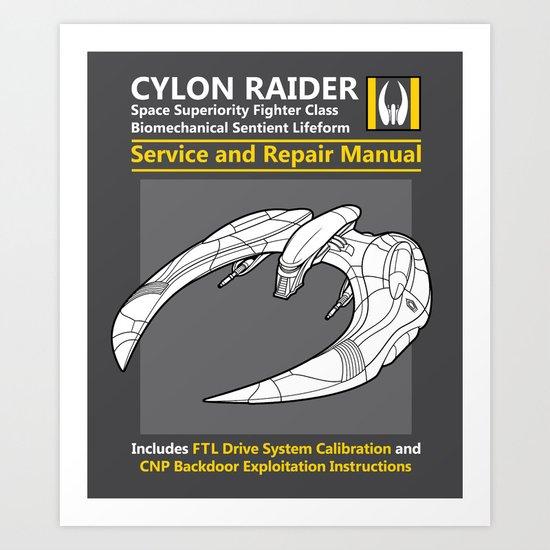 Cylon Raider Service and Repair Manual Art Print