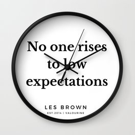 16 |  Les Brown  Quotes | 190824 Wall Clock