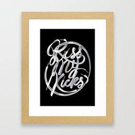 Kiss My Kicks - White on Black Framed Art Print
