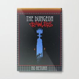 The Dungeon Crawlers Metal Print