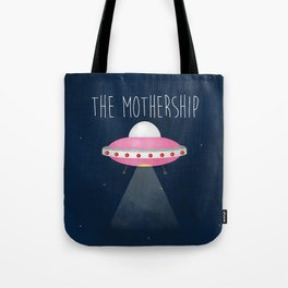 The Mothership Tote Bag