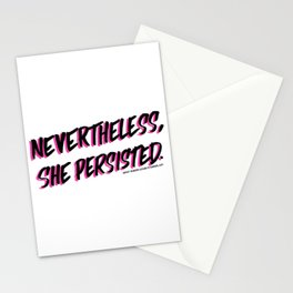 Nevertheless, she persisted. black Stationery Cards
