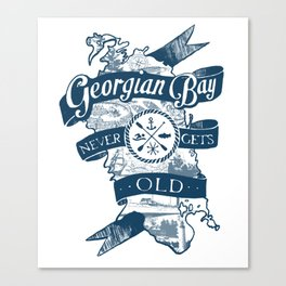 Georgian Bay Never Gets Old Canvas Print