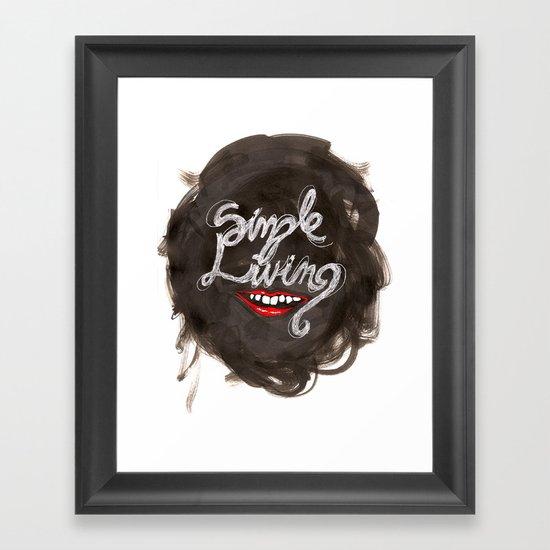 Simple Living Framed Art Print