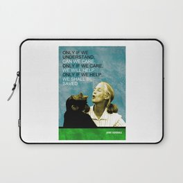 Jane Goodall Quote 1 Laptop Sleeve