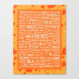 """The word """"Friends"""" in different languages of the world on an orange background with hearts Canvas Print"""