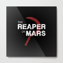 The Reaper of Mars Metal Print