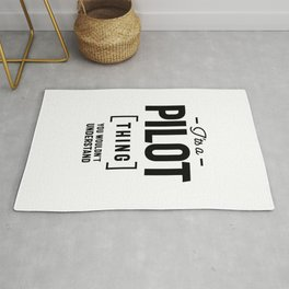 It's A Pilot Thing Job Title Gift Rug