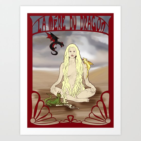 Mother of the Dragon Art Print