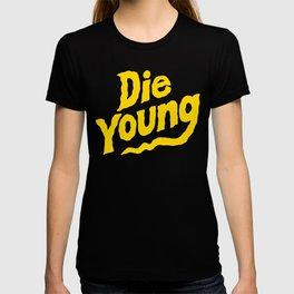 DieYoung T-shirt