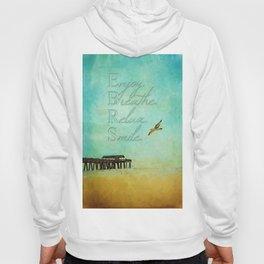Enjoy Breathe Relax Smile ~ Tybee Island Pier ~ Ginkelmier Inspired Hoody