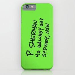 P. Sherman, 42 Wallaby Way iPhone Case